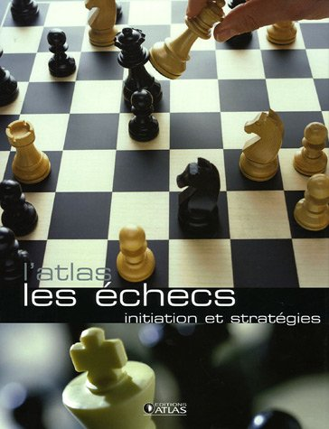les_echecs_initiation_et_strategies